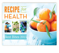 2015 Best Bites: Recipe for Health