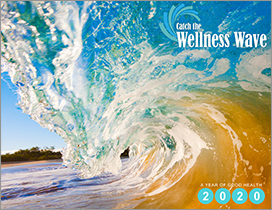 2020<br/> Catch the Wellness Wave