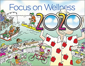 2020<br/> Focus on Wellness