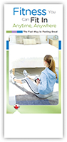 Fitness You Can Fit In Anytime, Anywhere - Canada Brochure