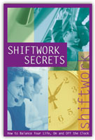 Shiftwork Secrets